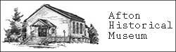 Afton Historical Musuem